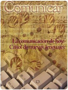 Revista Comunicar 17: La comunicación de hoy: crisol de nuevos lenguajes