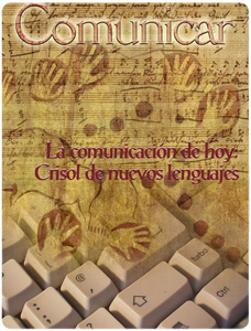 Comunicar 17: Today's communication. Crucible of new languages