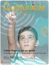 Revista Comunicar 60: Cómo llegar a ser un genio. Aprendizaje personalizado y altas capacidades en la sociedad conectada