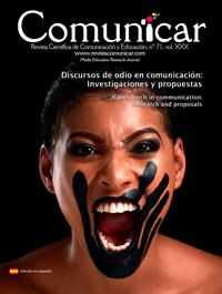 Comunicar 71: Discursos de odio en comunicación: Investigaciones y propuestas